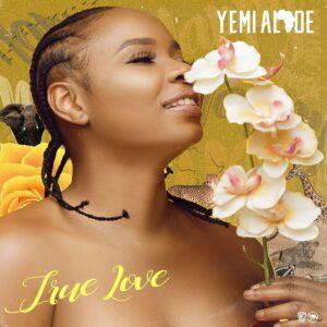 [MUSIC] Yemi Alade – True Love