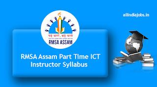 RMSA Assam Part Time ICT Instructor Syllabus