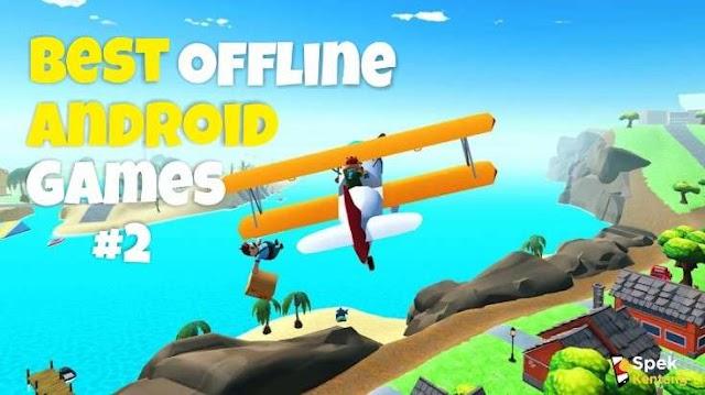 10 Game Offline Terbaik di Android 2020 Part 2