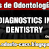 Diagnostics in Dentistry