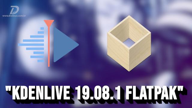 Kdenlive 19.08.1 está disponível em flatpak com muitas correções pontuais