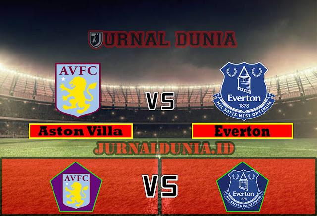 Prediksi Aston Villa vs Everton ,Jumat 14 May 2021 Pukul 00.00 WIB