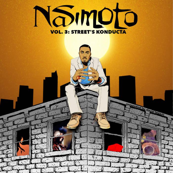 Nasimoto Vol 3: Street's Konducta von David Begun   Montags Mashup Mixtape