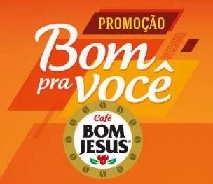 Cadastrar Promoção Bom Pra Você Café Bom Jesus 50 Mil Todo Mês e 1 Ano Supermercado