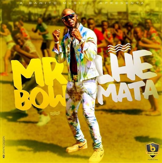 Mr Bow - Lhe Mata (Prod. Bawito Music)