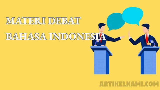 materi debat bahasa indonesia kelas 10