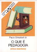 Coleção Primeiros Passos O que é Pedagogia.pdf
