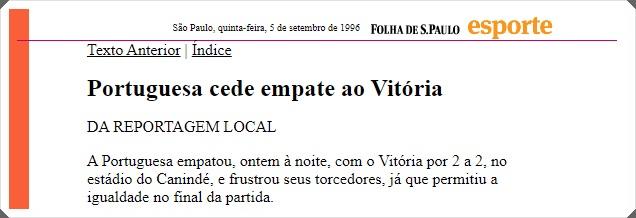 Portuguesa Vitória  2-2 Feldman 1996