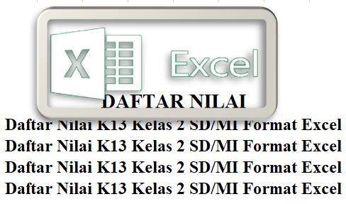 Format Daftar Nilai K13 Kelas 2 SD/MI Format Excel