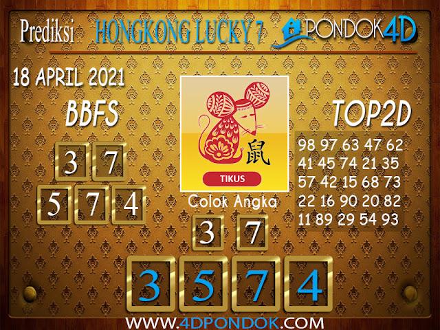 Prediksi Togel HONGKONG LUCKY7 PONDOK4D 18 APRIL 2021