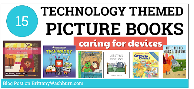 15 Picture Books About Taking Care of Technology