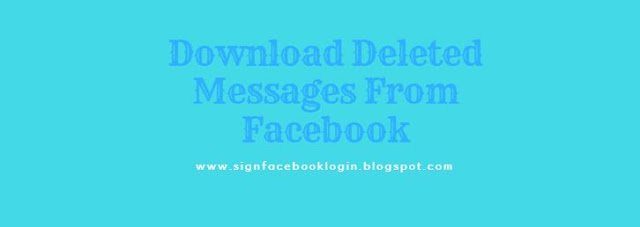 Download Deleted Messages From Facebook
