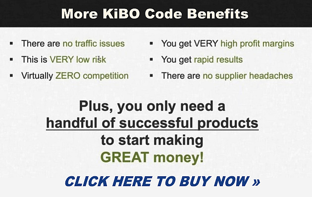 More Kibo Code Benefits