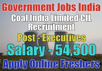 Coal India Limited Recruitment 2018 CIL