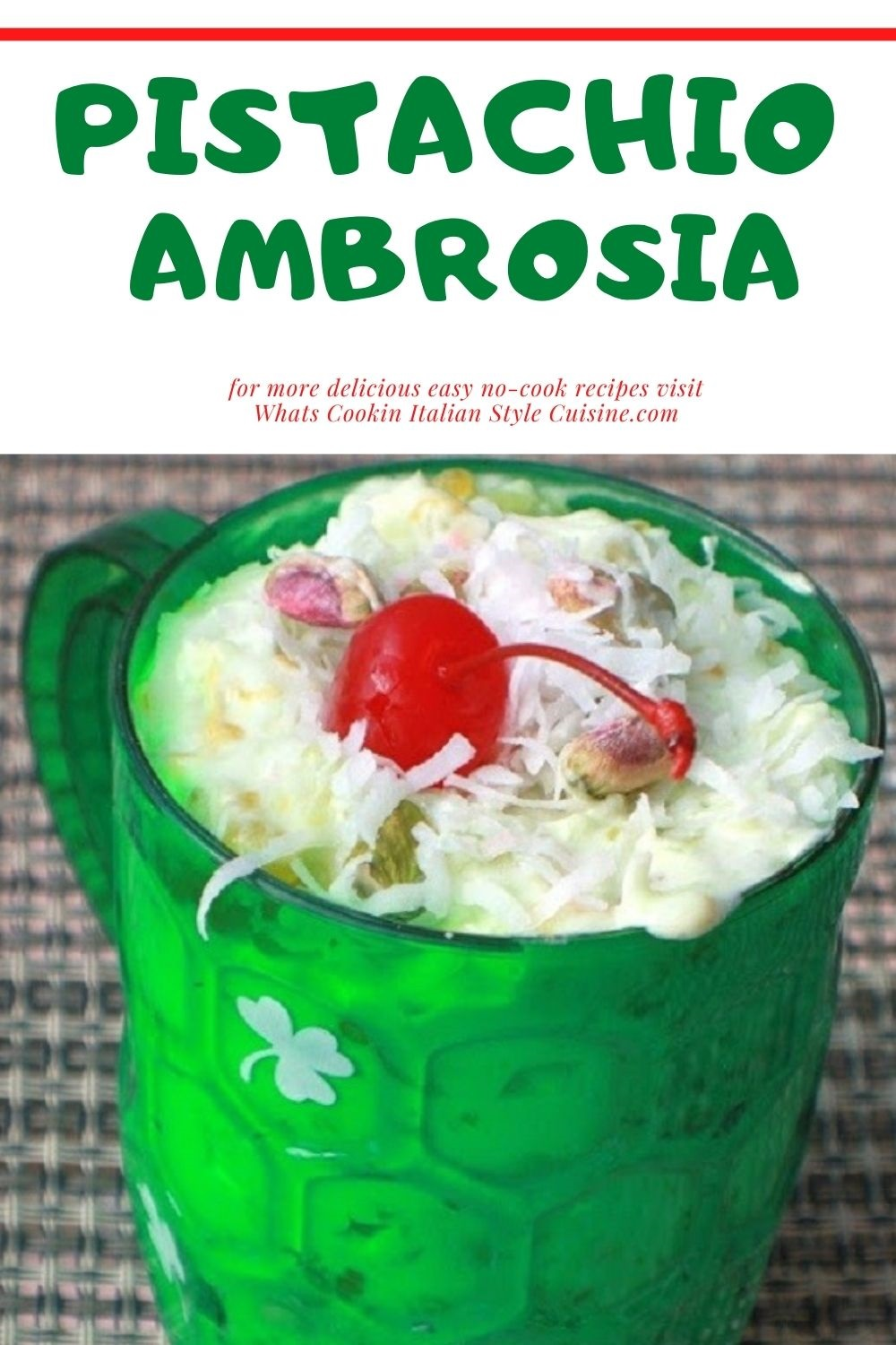 this is a pin for later St. Patrick's Day mug filled with Pistachio Ambrosia and this is how to make that recipe