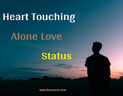 Heart Touching Alone Love Status