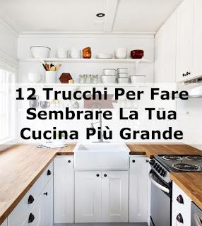 12 Trucchi Per Fare Sembrare La Tua Cucina Più Grande immagine