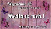http://skarbnica-pomyslow.blogspot.com/2016/05/wyzwanie-5-media-w-ruch.html