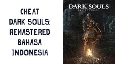 Trainer Game Dark Souls: Remastered PC Terbaru