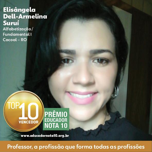 Professora de Cacoal é uma das vencedoras do 20º Prêmio Educador Nota 10, maior e mais importante prêmio da educação básica brasileira