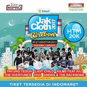 JAKCLOTH 2017 Goes To Cirebon 25 - 27 Agustus 2017