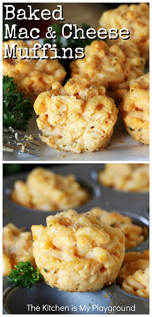 """Mac and Cheese Muffins (The BEST Muffin Tin Macaroni & Cheese) ~ Looking for a fun and unique way to serve everyone's beloved macaroni and cheese? Make mac & cheese muffins! Baked up into individual servings in muffin tin pans, they're all the deliciousness of the mac and cheese you love in fun """"muffin"""" form.  Perfect alongside a bowl of soup, as a holiday meal side dish, or as a hearty gameday or party food treat. #macandcheese #macandcheesemuffins  www.thekitchenismyplayground.com"""