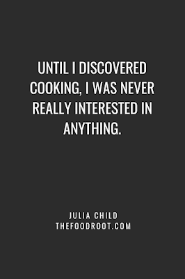 Until I discovered cooking, I was never really interested in anything.