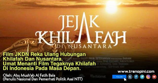 Film Jejak Khilafah Di Nusantara (JKDN) merupakan salahsatu masterpiece Sejarah di Indonesia. Memang pelajaran Sejarah untuk beberapa orang sangat membosankan.
