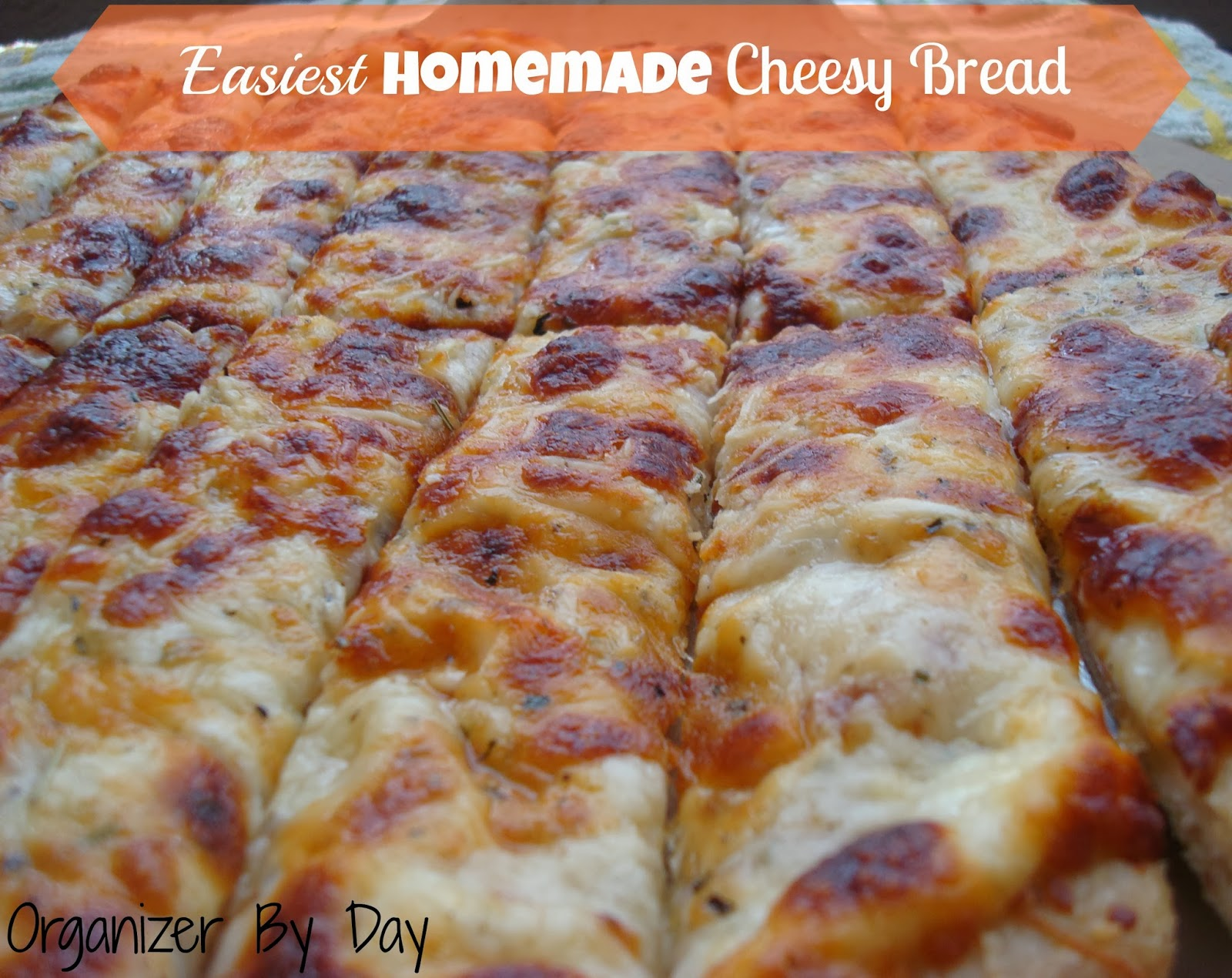 Homemade Cheesy Bread