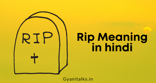 Rip meaning in hindi