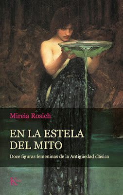 En la estela del mito, de Mireia Rosich