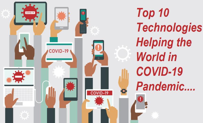 COVID-19 Pandemic Technologies