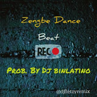 Freebeat: Zengbe Dance Beat - Dj Binlatino BeatZZz @djfletzyremix