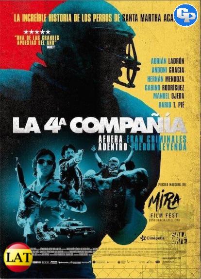 La 4ª Compañía (2016) HD 720P LATINO