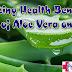 Amazing Health Benefits of Aloe Vera on Skin