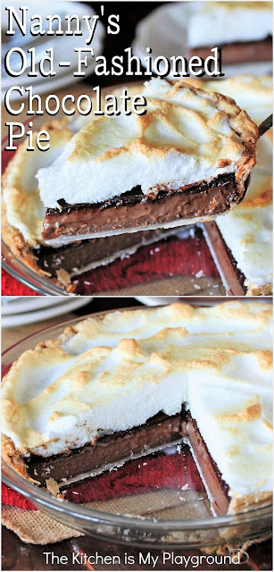 Nanny's Old-Fashioned Chocolate Pie ~ With its smooth & creamy chocolate custard filling beautifully complimented by fluffy meringue topping, it's easy to see why this old-fashioned chocolate meringue pie from scratch is an all-time family favorite. The perfect dessert for any occasion!  www.thekitchenismyplayground.com