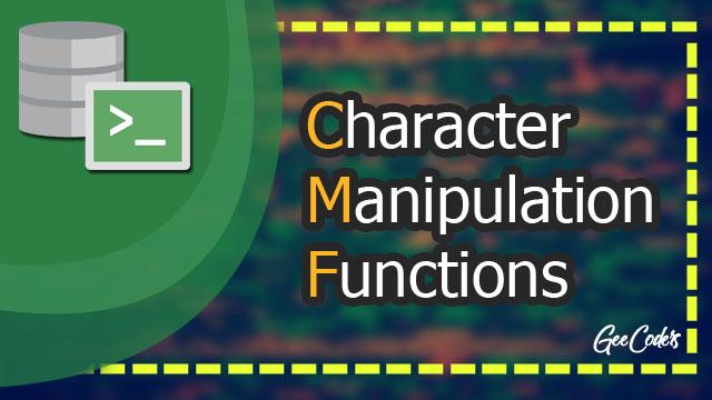شرح Character-Manipulation Functions داخل لغة SQL