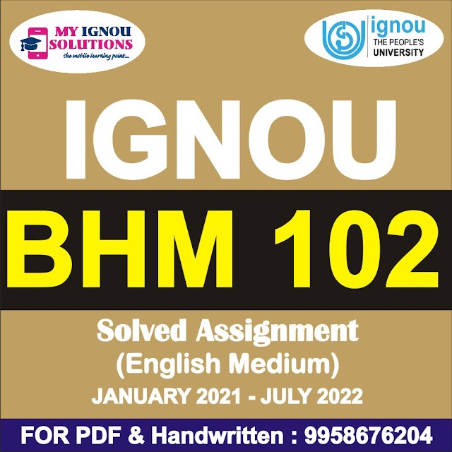 BHM 102 Solved Assignment 2021-22