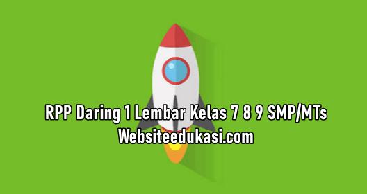Rpp Daring 1 Lembar Kelas 7 8 9 Smp Mts Websiteedukasi Com