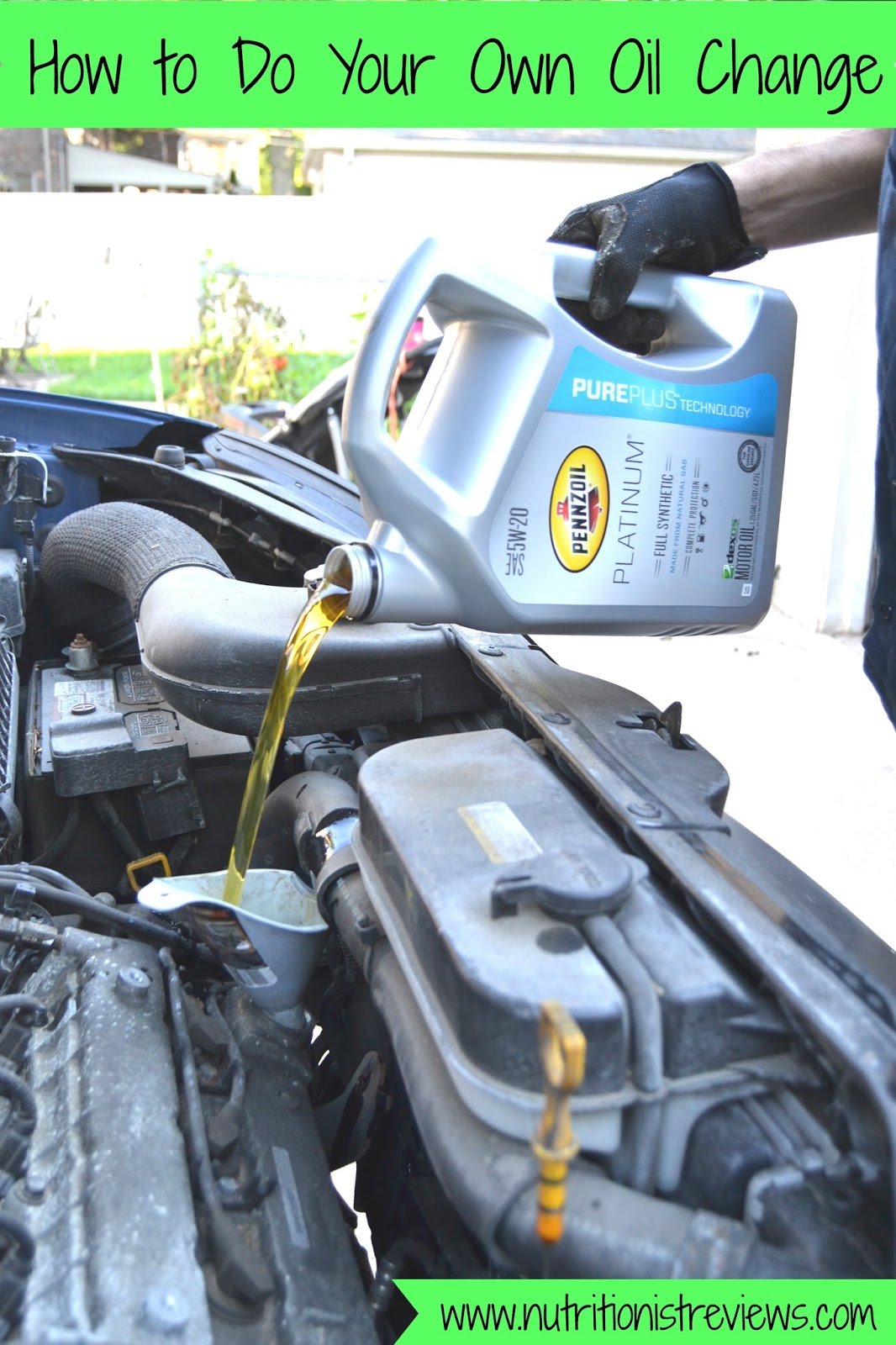 How To Do An Oil Change >> How To Do Your Own Oil Change The Nutritionist Reviews