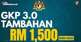 GKP 3.0 : Tambahan Sebanyak RM1,500 Semak Kelayakan & Cara Mohon