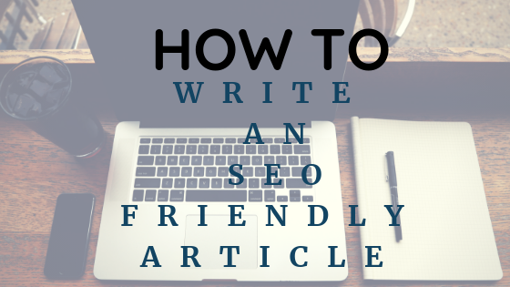 9 Best Tips to Write SEO Friendly Article