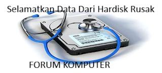 Cara selamatkan data dari hardisk yang rusak