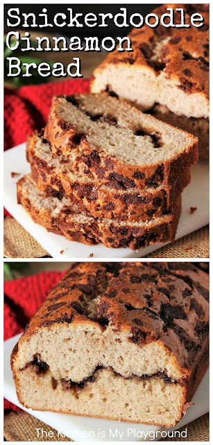 Snickerdoodle Bread ~ Love that great cinnamon flavor and tang of classic Snickerdoodle cookies? Then give Snickerdoodle Bread a try! It's a perfect sweet treat for the cinnamon lover to enjoy for breakfast, brunch, or an anytime snack.  www.thekitchenismyplayground.com