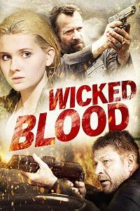 Watch Wicked Blood Online Free in HD