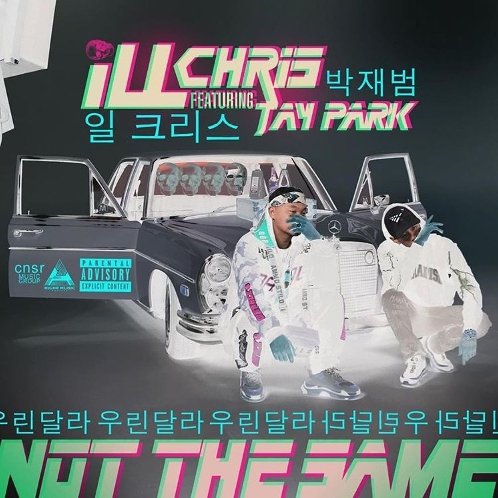 Ill Chris, Jay Park – Not the Same – Single (ITUNES MATCH AAC M4A)