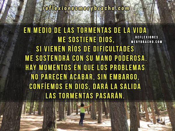 Reflexión corta cristiana, Dios me ayuda en los problemas, dificultades, pruebas, frases para cristianos con imagen por Mery Bracho