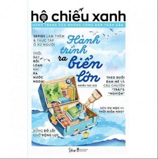 Hộ Chiếu Xanh: Hành Trang Của Những Công Dân Toàn Cầu - Hành Trình Ra Biển Lớn (Tái Bản) ebook PDF EPUB AWZ3 PRC MOBI