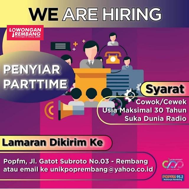 Lowongan Kerja Penyiar Parttime Radio POP FM Rembang Tanpa Syarat Pendidikan