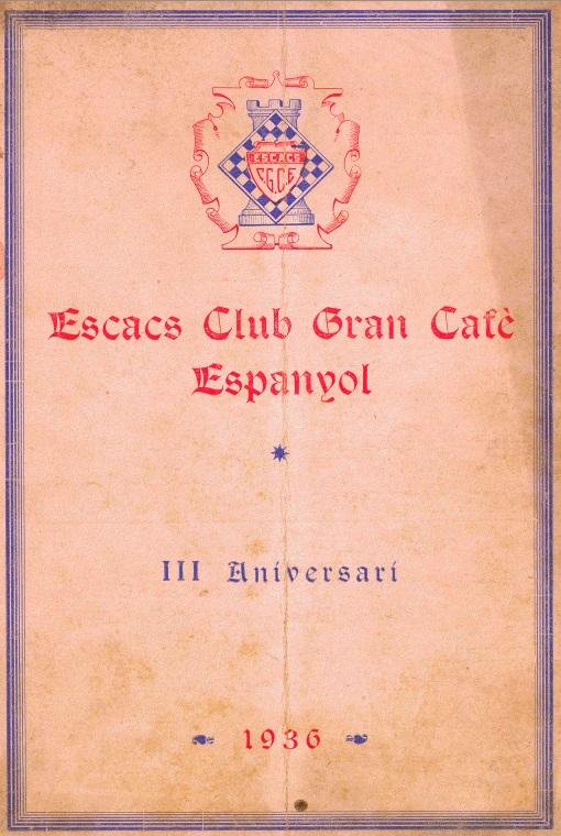 Boletín del III Aniversario del Escacs Club Gran Cafè Espanyol